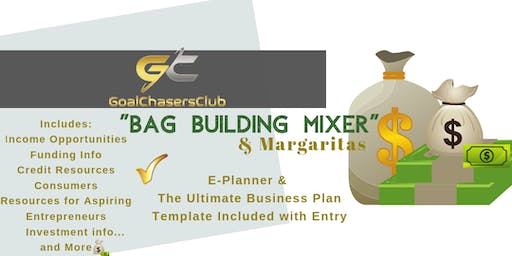 """GOALCHASERS CLUB Presents  """"BAG BUILDING"""" Mixer"""