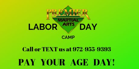 Labor Day Camp (Pay your age Day)  tickets