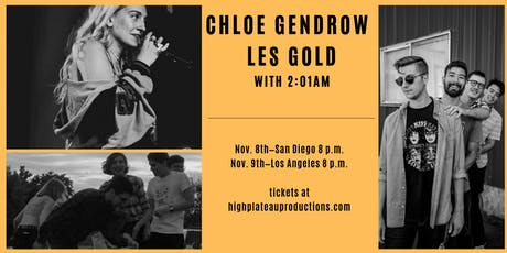 Chloe Gendrow/Les Gold with 2:01am tickets
