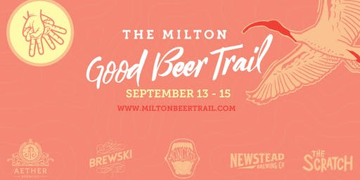 The Milton Good Beer Trail - Spring Edition