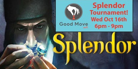 Splendor Tournament October 16th! tickets