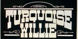 TURQUOISE WILLIE LIVE ON THE DIVE - AUGUST 29th 7:00 pm