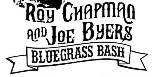Roy Chapman  & Joe Byers Memorial Bluegrass Bash