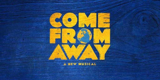 Come From Away at the Kennedy Center - SOLD OUT