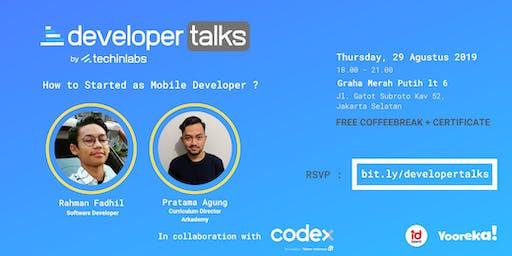 Developer Talks #9 : How  to started as Mobile Developer ?