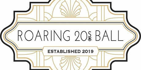 1st Annual Roaring 20's Ball tickets