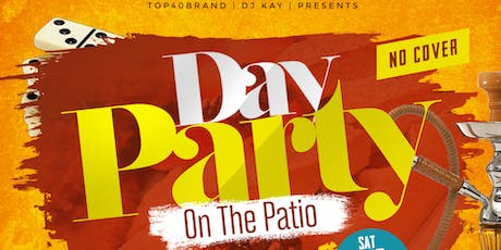 Day Party On The Patio tickets