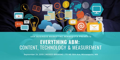 Everything ABM: Content, Technology & Measurement