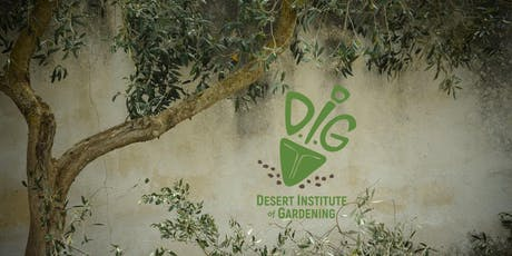 Desert Institute of Gardening- Tree Selection, Planting & Care tickets