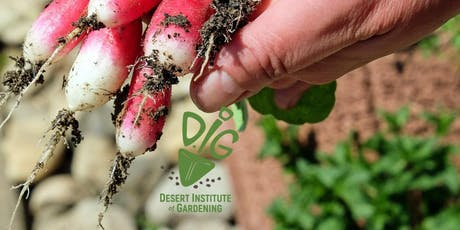Desert Institute of Gardening- Your Backyard Vegetable Garden tickets