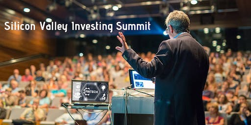 Silicon Valley Investing Summit and  Pitch Festival