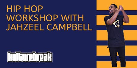 All Ages Hip Hop Dance Workshop with Jahzeel Campbell  tickets