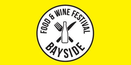 Bayside Food & Wine Festival tickets