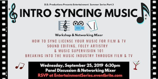 Intro: How to Sync Music for Film & Television Panel & Networking Mixer