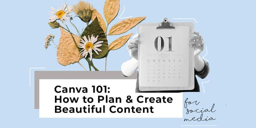 Canva 101: How to Plan & Create Beautiful Content for Social Media