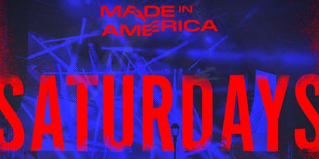LADIES FREE ADMISSION MADE IN AMERICA CONCERT AFTER PARTY tickets