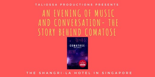 An evening of music and conversation - The Story Behind Comatose