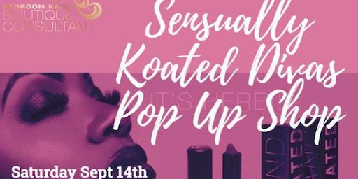 Sensually Koated Divas' Pop Up Shop