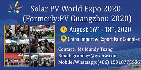 Solar PV World Expo 2020 (Formerly:PV Guangzhou 2020) tickets