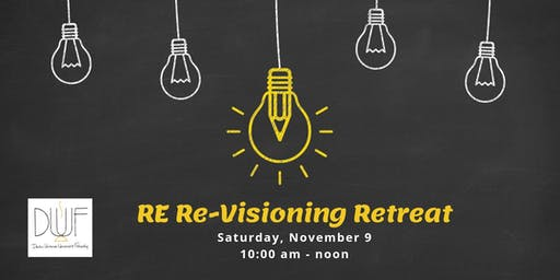 RE Re-visioning Retreat
