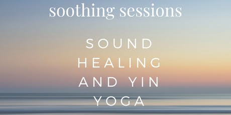 Soothing sessions - Sound healing and yin Spring tickets