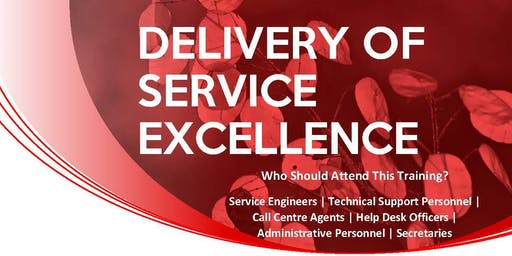 DELIVERY OF SERVICE EXCELLENCE