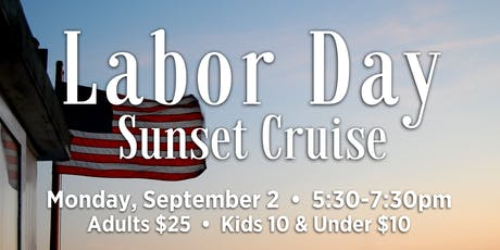 Labor Day Sunset Cruise tickets