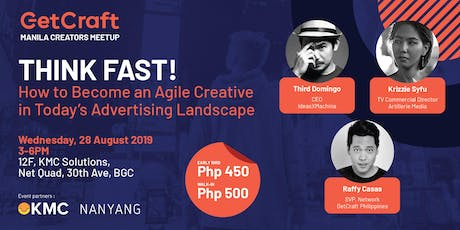 """THINK FAST! How to Become an Agile Creative"" ~ Php450 tickets"