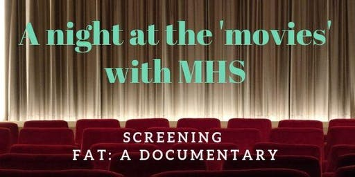 A night at the movies with MHS: Fat - the Documentary