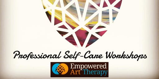 SELF CARE & ART THERAPY for PROFESSIONALS Workshop - Mapping Your Inner Treasure