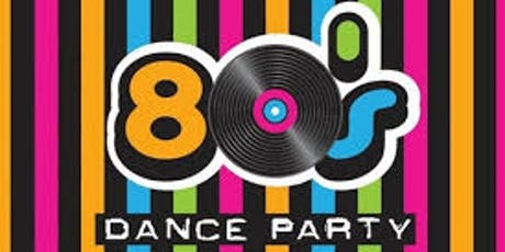 80s Dance Party: A Fundraising Event for Dinner with Dignity tickets