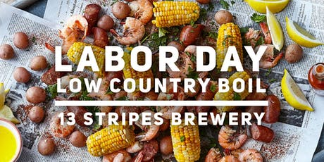 Labor Day Low Country Boil at 13 Stripes tickets