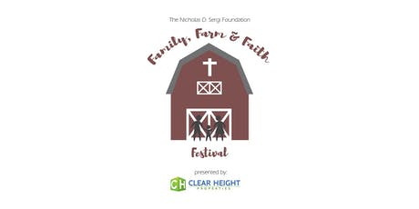 "The Nicholas D. Sergi Foundation ""Family, Farm & Faith Festival"" tickets"