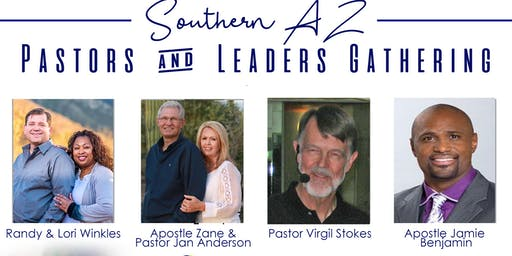 Southern Arizona's Pastors, Leaders and Volunteers Gathering