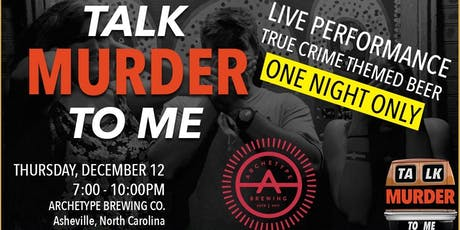 Talk Murder To Me Live: Asheville tickets