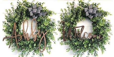 Custom Name/Welcome Wreath Workshop tickets