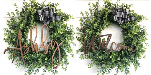 Custom Name/Welcome Wreath Workshop