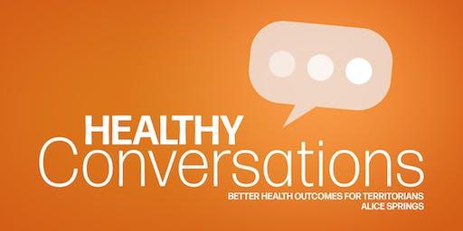 NT Health - Healthy Conversations ALICE SPRINGS