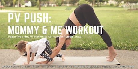 PV Push: Prairie Village Mommy & Me Workout tickets
