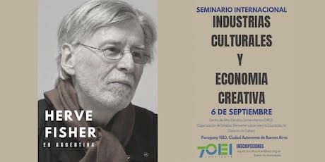 """Seminario Internacional """"Industrias culturales y economía creativa"""" entradas"""