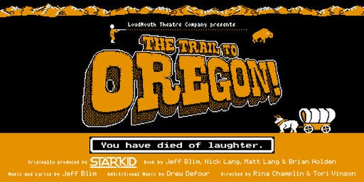 The Trail to Oregon! (The PG-13 Version)