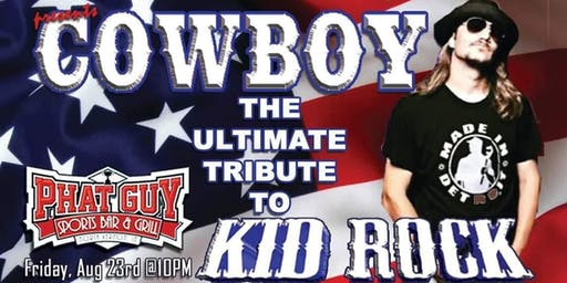 Cowboy - The Ultimate Kid Rock Tribute