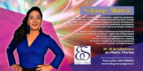 Solange Munoz en Miami - Activaciones Estelares, cursos de Grigori Grabavoi tickets