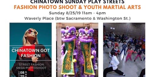 Chinatown Fashion Photo Shoot & Martial Arts Sunday Streets