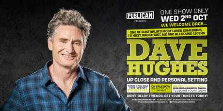 Dave Hughes LIVE at Publican, Mornington! tickets