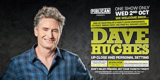 Dave Hughes LIVE at Publican, Mornington!