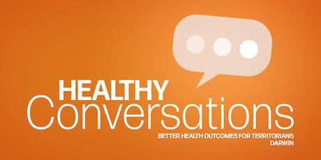 NT Health - Healthy Conversations DARWIN tickets