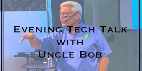 An Evening Tech Talk With Uncle Bob Martin tickets