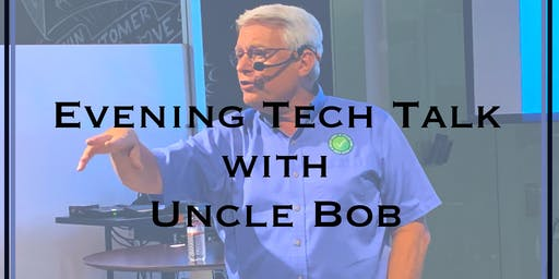 An Evening Tech Talk With Uncle Bob Martin