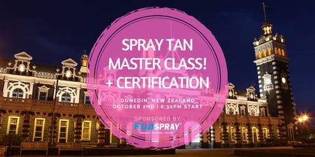 Spray Tan Master Class | Dunedin, NZ tickets